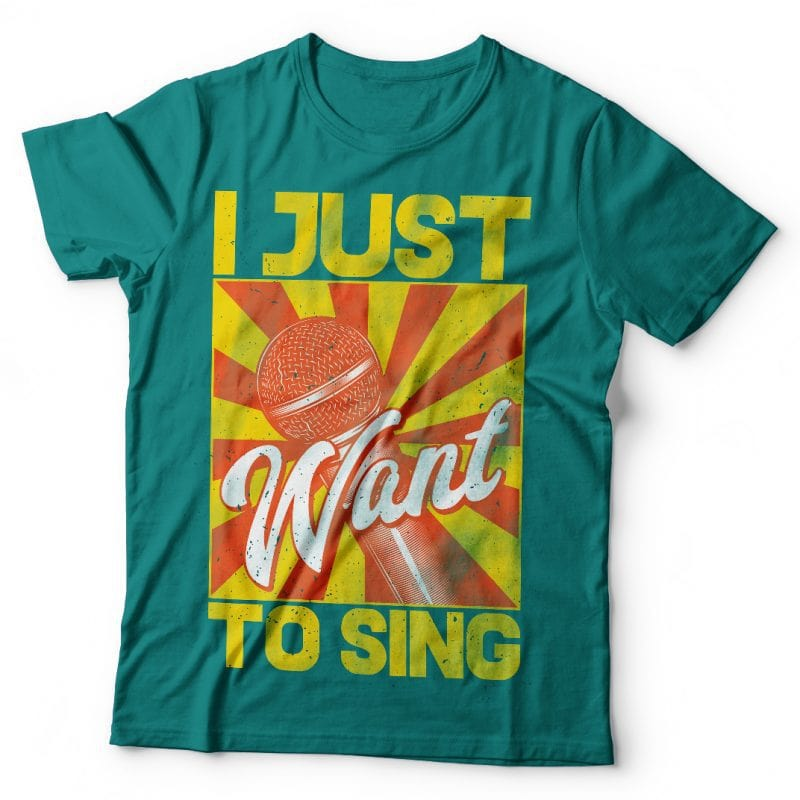 I just want to sing. Vector T-Shirt Design buy t shirt design