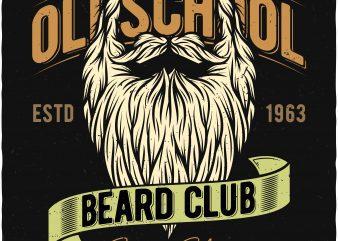 Oldschool beard club. Vector T-Shirt Design