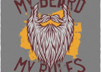 My beard my rules. Vector T-Shirt Design