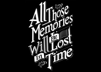 All those Memories t shirt vector