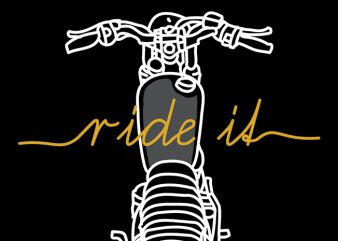 Ride it tshirt design for sale
