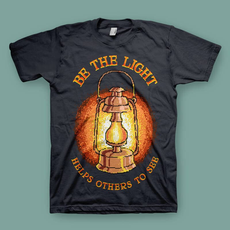 Be The Light Graphic t-shirt design t shirt designs for teespring