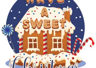 Have a sweet Christmas tshirt design vector