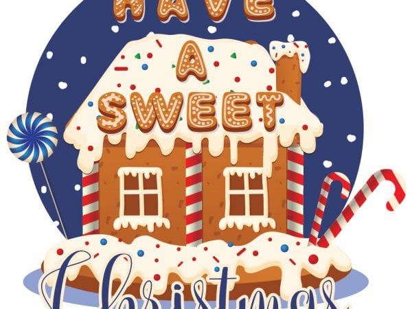 Have a sweet Christmas graphic t shirt