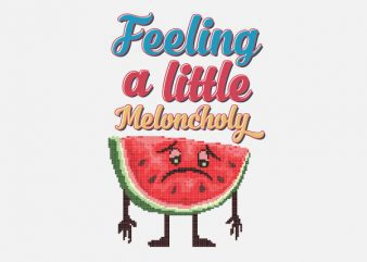 Meloncholy Food Puns tshirt design