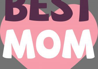 Best Mom T-Shirt Design
