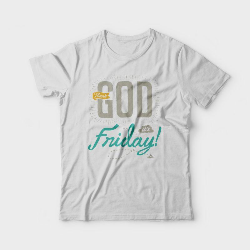 Thank God It's Friday t shirt design t shirt designs for printful