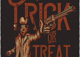 Trick or treat. Vector T-Shirt Design