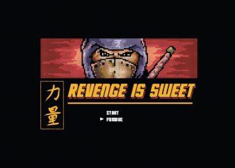 Revenge Is Sweet Vector t-shirt design