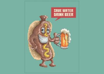 Save Water Drink Beer tshirt design