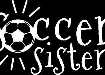 Soccer Sister T-Shirt Design