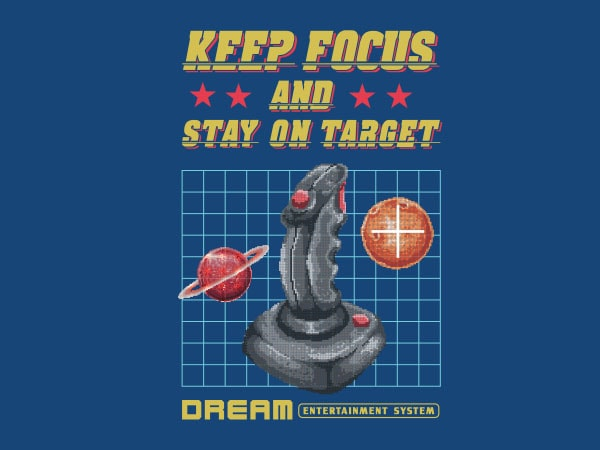 Stay On Target tshirt design