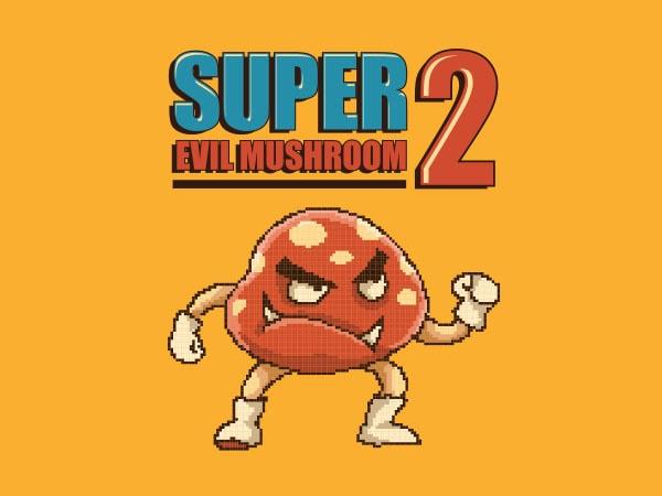 Super Evil Mushroom tshirt design