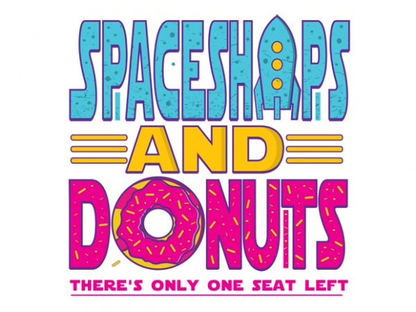 Spaceships and Donuts vector t-shirt design template