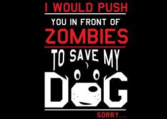 Dog Zombies print ready shirt design