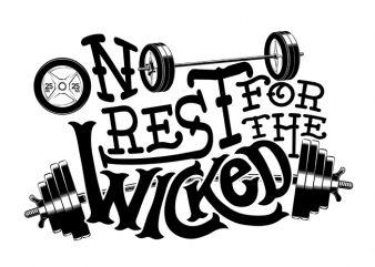 No rest T shirt vector artwork