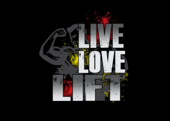 Lift commercial use t-shirt design