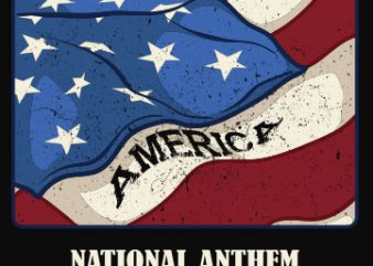 National anthem T shirt vector artwork