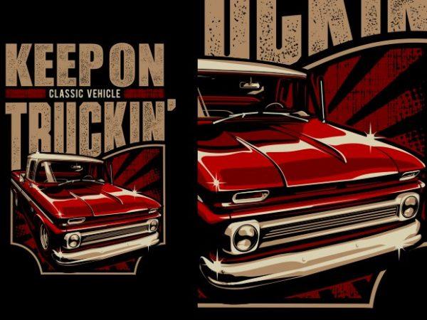 Truckin' vector shirt design