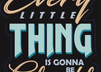 Litle Thing T-Shirt Design