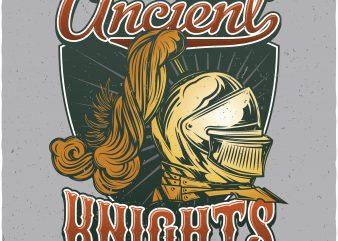 Ancient knights. Vector T-Shirt Design