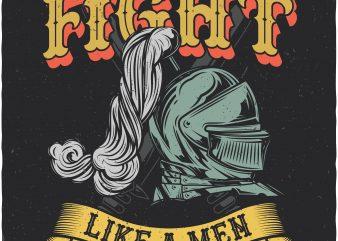 Fight like a men. Vector T-Shirt Design