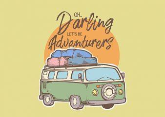 Be Adventurers Graphic t-shirt design