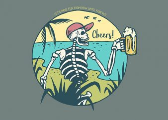 Cheers Skull Vector t-shirt design