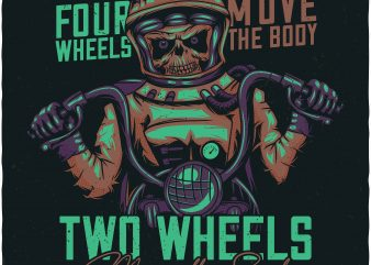 Two wheels move the soul. Vector T-Shirt Design