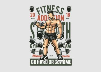 Fitness Addiction Graphic t-shirt design