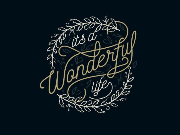 Its A Wonderful Life tshirt design