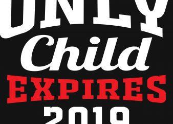 Only Child Expires t shirt design online