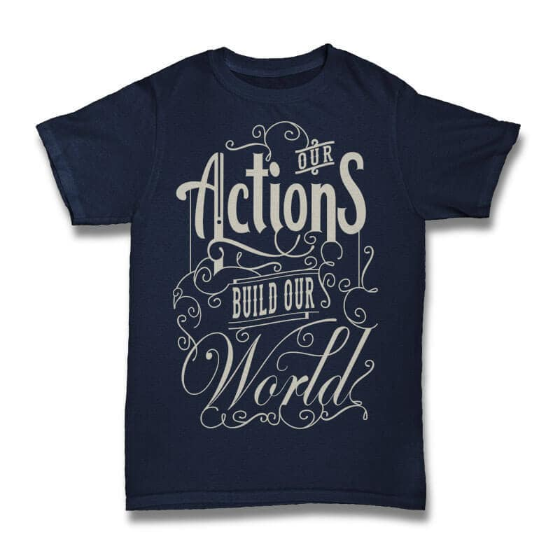 Our Action Build our World tshirt design tshirt design for sale