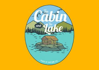The Cabin and The Lake Graphic t-shirt design