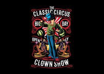 The Classic Circus Vector t-shirt design