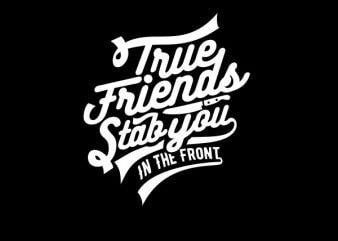 True Friends tshirt design
