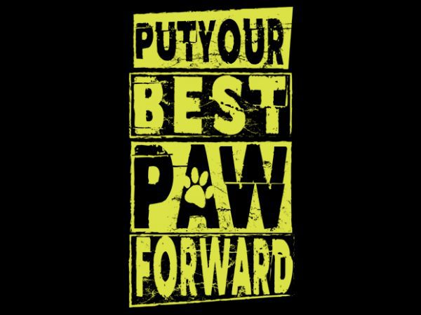 put your best paw t shirt illustration