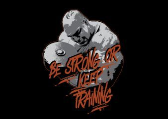 Vector t-shirt be strong or keep training
