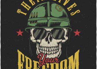 Their lives your freedom. Vector T-Shirt Design