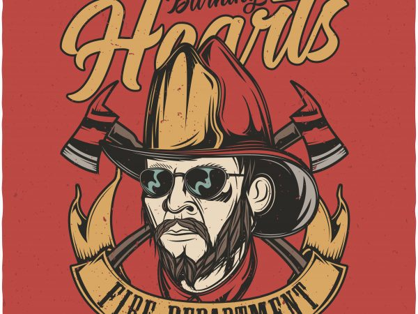 Burning hearts fire department. Vector T-Shirt Design