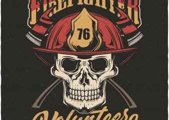 Firefighter volunteer buy t shirt design