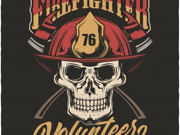 Firefighter volunteer t shirt graphic design