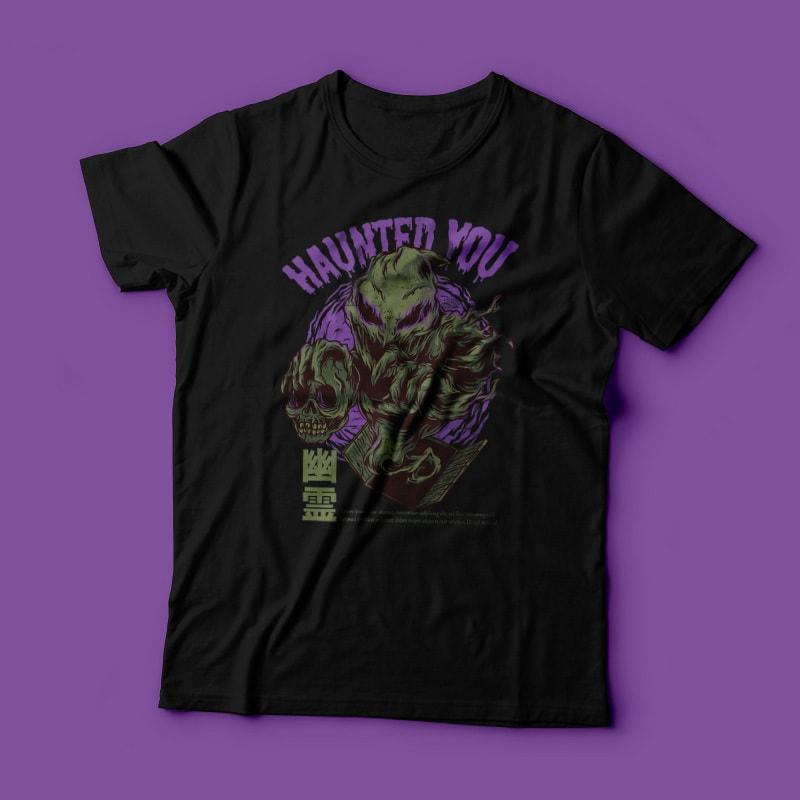 Haunted You T-Shirt Design tshirt factory