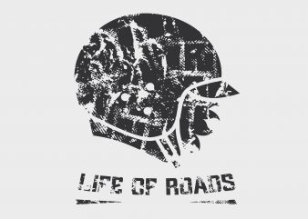 Life Of Roads vector t shirt design for download