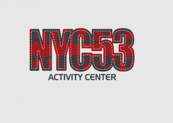 NYC53 Activity Center commercial use t-shirt design