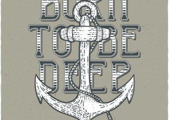 Born To Be Deep. Vector T-Shirt Design