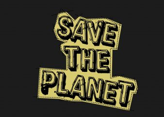 Save The Planet t shirt template vector
