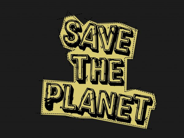Save The Planet vector t shirt design for download