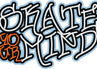 Skate Your Mind t shirt template vector