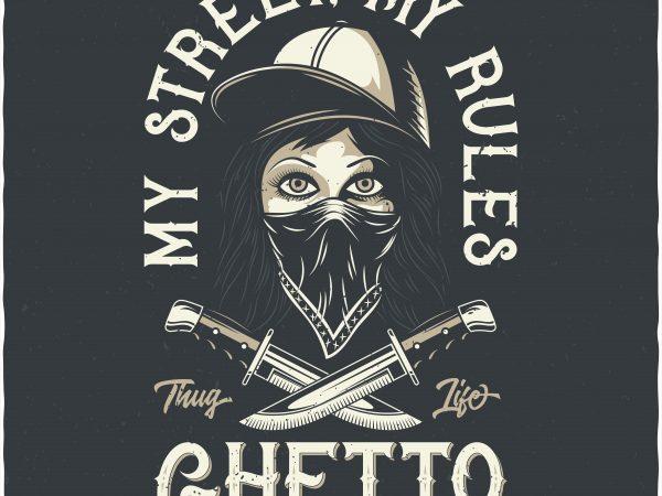 My street My rules. Vector T-Shirt Design